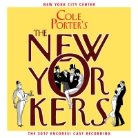 The New Cast Album of THE NEW YORKERS, the 1930 Cole Porter Musical Is Available Toda Photo