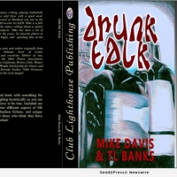 Mike Davis and TL Banks Release New Book DRUNK TALK Photo