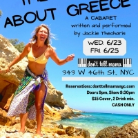 Jackie Theoharis Returns Live To Don't Tell Mama This Month With THE TRUTH ABOUT GREECE