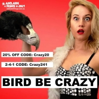 BIRD BE CRAZY Premieres Tonight at Adelaide Fringe Photo