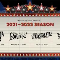 5-STAR Theatricals Has Announced its 2021-2022 Season Photo