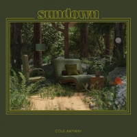 Cole Anyway Shares New Single 'Sundown' Photo
