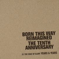 Years & Years Cover Lady Gaga's 'The Edge of Glory' Photo