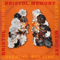 Bristol To Memory Debuts Anthemic New Single 'Breathe' Photo