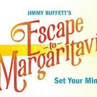 Jimmy Buffet's ESCAPE TO MARGARITAVILLE to Visit Hershey Theatre Photo