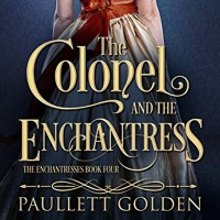 Paullett Golden Releases New Historical Romance Novel 'The Colonel And The Enchantres Photo