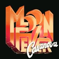 Moon Fever Release 'Casanova' Photo