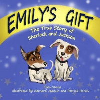 Ellen Shane Releases New Children's Book EMILY'S GIFT: THE TRUE STORY OF SHERLOCK AND Photo