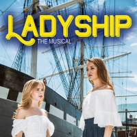 BWW Review: LADYSHIP Struggles to Set Sail at the New York Musical Festival