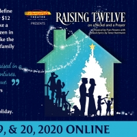 BWW Previews: CREATE A HOLIDAY TRADITION WITH RAISING TWELVE ON A NICKEL AND A PRAYER Photo