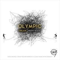 The Ninth Share Theatrical Concept Album OLYMPIC DREAM/NIGHTMARE