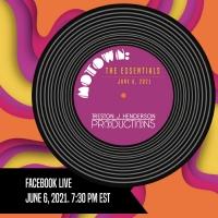 MOTOWN: THE ESSENTIALS Virtual Concert Will Be Presented By Treston J Henderson Produ Photo
