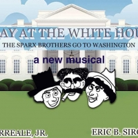 A DAY AT THE WHITE HOUSE A New Musical Comedy Streaming For Free Now Photo