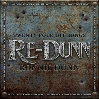 Ronnie Dunn Releases Next Two Singles From 'RE-DUNN' Photo