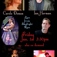 BWW Previews: Carole Demas and Ian Herman Present New Year's Day Concert LIVE FROM SK Photo