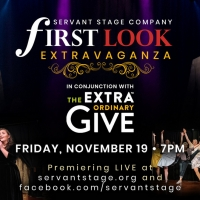 Servant Stage Announces First Look Extravaganza, Announcing 2022 Shows Photo