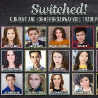 Feinstein's/ 54 Below To Present SWITCHED: CURRENT AND FORMER BROADWAY KIDS TRADE PLA Photo