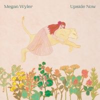 Megan Wyler Releases First New Album In 8 Years 'Upside Now' Photo