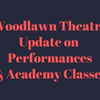 Woodlawn Theatre Shows Postponed, Moves Classes Online