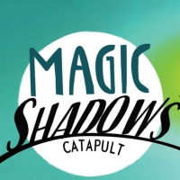 New 42nd Street Will Present at New Victory Theater Catapult's MAGIC SHADOWS