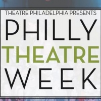 Philly Theatre Week Will Return with 300 Performances and Events Photo