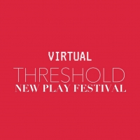 Actor's Express Announces 2021 Virtual Threshold New Play Festival Photo