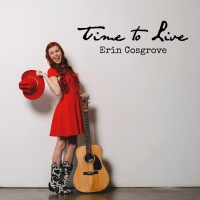 Erin Cosgrove Chooses Positivity In New Energetic Single 'Time To Live' Photo