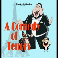 COMEDY OF TENORS Announced At Palisades Theatre Photo