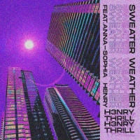 H3nry Thr!ll Brings The Chills With 'Sweater Weather' Photo