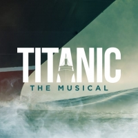 Get Your Tickets for Renaissance Theatre's TITANIC- In-Person AND Streaming! Photo