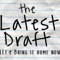 THE LATEST DRAFT Podcast Second Season Premieres Feb. 12 Photo