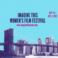 Imagine This Women's International Film Festival Announced Photo