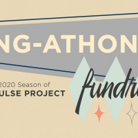 The Impulse Project Presents the Sing-athon Fundraiser for their Upcoming Season