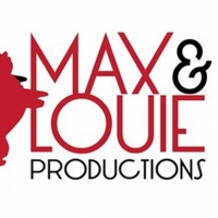 Max & Louie Productions Announce 2021 Season Photo