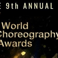 BWW Previews: THE 9TH ANNUAL WORLD CHOREOGRAPHY AWARDS Celebrate Dance Creativity & I Photo