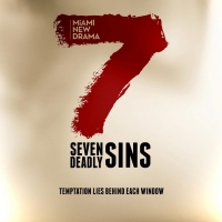 Miami New Drama to Present 7 DEADLY SINS, Site-Specific, Socially Distanced Event Photo