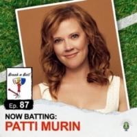 LISTEN: Patti Murin Talks Baseball and Broadway on BREAK A BAT Podcast