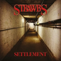 STRAWBS Release New Studio Album 'Settlement' Photo