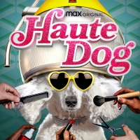HBO Max Original HAUTE DOG Returns With All-New Episodes Photo