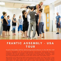 Frantic Assembly Masterclass Workshop Tour Coming To NYC & Los Angeles