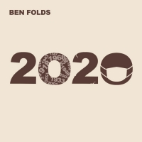 Ben Folds Releases New Single '2020' Photo
