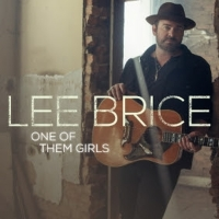 """Lee Brice Hits #1 On Mediabase And Billboard Charts With """"One Of Them Girls"""" Photo"""