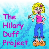 THE HILARY DUFF PROJECT Is Back For a Limited Two-Week Run at The Newport Theatre