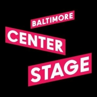 Baltimore Center Stage Pauses Two Productions After Company Member Tests Positive for COVI Photo