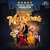 BWW Review: A NIGHT AT THE MUSICALS, Royal and Derngate