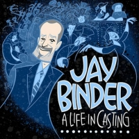Jay Binder's A LIFE IN CASTING Podcast Premieres on Broadway Podcast Network Today Photo