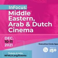 INFOCUS: MIDDLE EASTERN, ARAB & DUTCH CINEMA Begins This December Photo