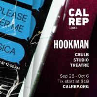 HOOKMAN Opens At CalRep This Week