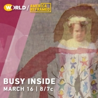 BUSY INSIDE Documentary Premieres March 16 Photo
