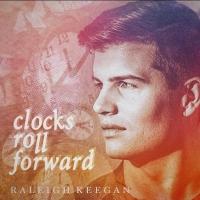 Raleigh Keegan Releases New Album 'Clocks Go Forward' Photo